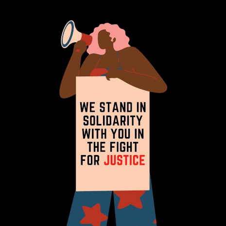 We stand in solidarity with you in the fight for justice
