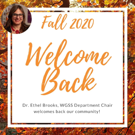 Dr. Ethel Brooks, WGSS Department Chair, welcomes back our community!